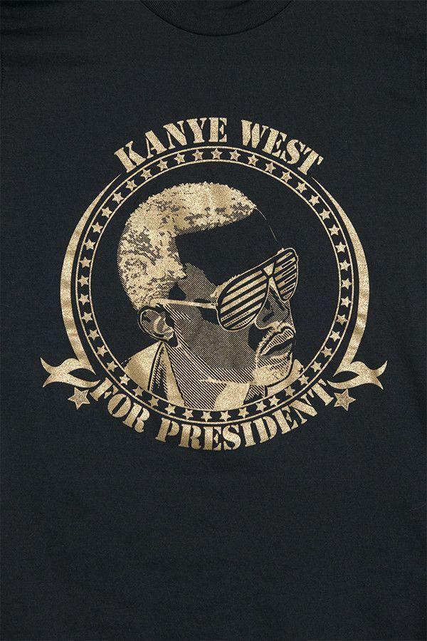 Kanye West For President T Shirt Gold On Black In 2020 Kanye West Kanye Plain Black Tee