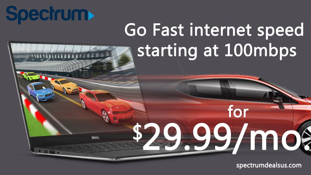 Get the best deal with Spectrum Starting Speeds at 100mbps