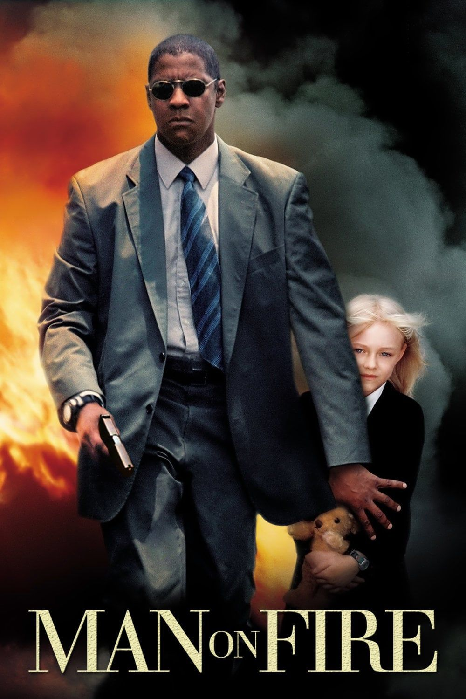 Nedz Man On Fire µ Teljes Film Hd Online Magyarul 2004 Man On Fi Peliculas Completas El Fuego De La Venganza Peliculas