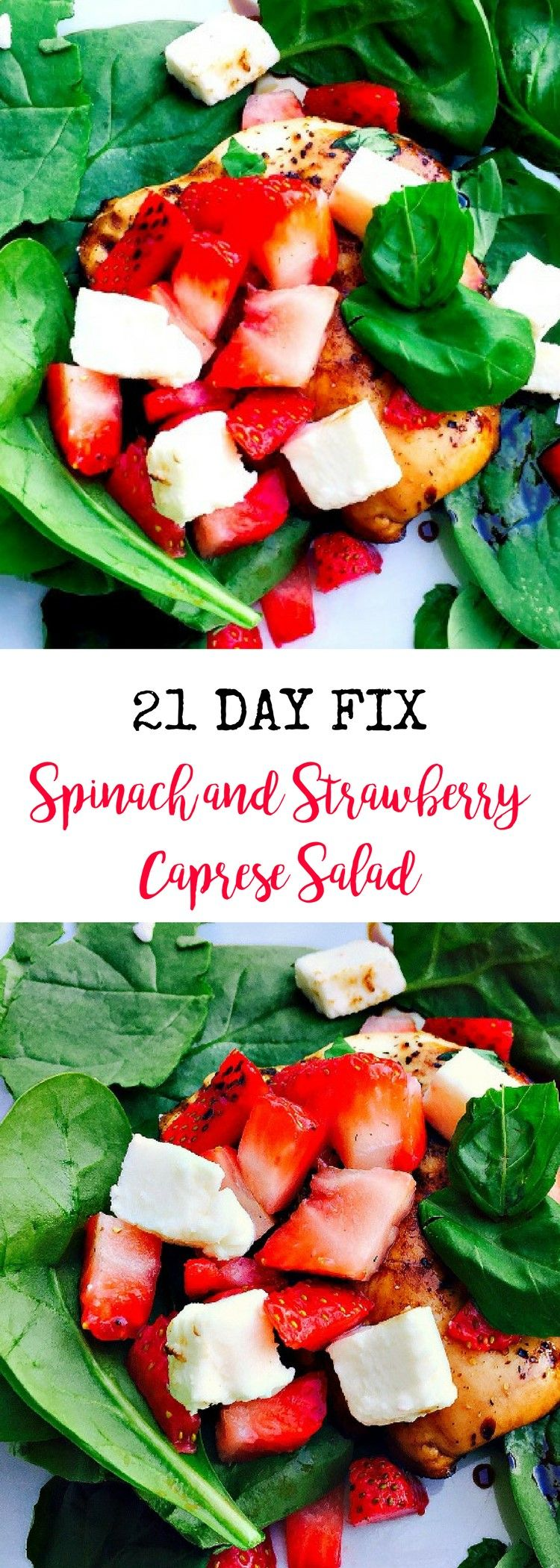 21 Day Fix Spinach and Strawberry Caprese Salad | Confessions of a Fit Foodie