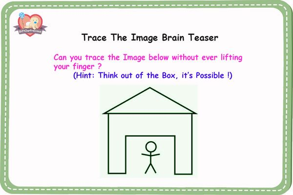 Trace The Image Brain Teaser Thinking Outside The Box Exercises Gift Our Precious Brain Teasers Brain Teaser Games Thinking Outside The Box