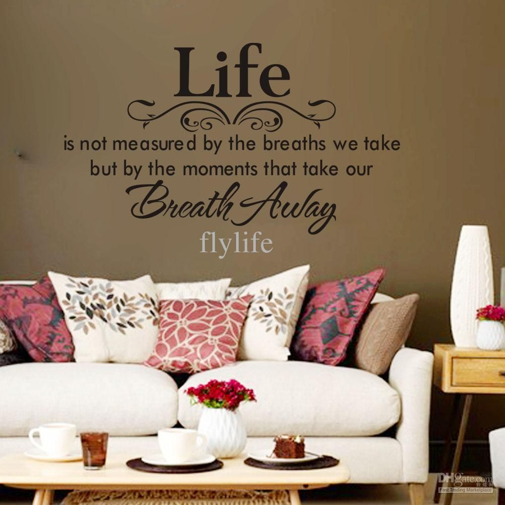 Life Is Not Measured By the Breaths We Take, but By the Moments That Take Our Breath Away-Vinyl Wall Lettering Stickers Quotes and Sayings