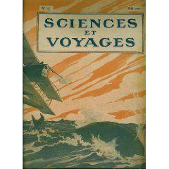 Sciences et Voyages (n°11) du 13/11/1919 - Des torpilles marines lancées par des avions - Les anthropophages existent encore - Des forts pour protéger les frontières - Les compositeur de parfums - Il faut se méfier de l'air qu'on respire -... [Magazine mis en vente par Presse-Mémoire]