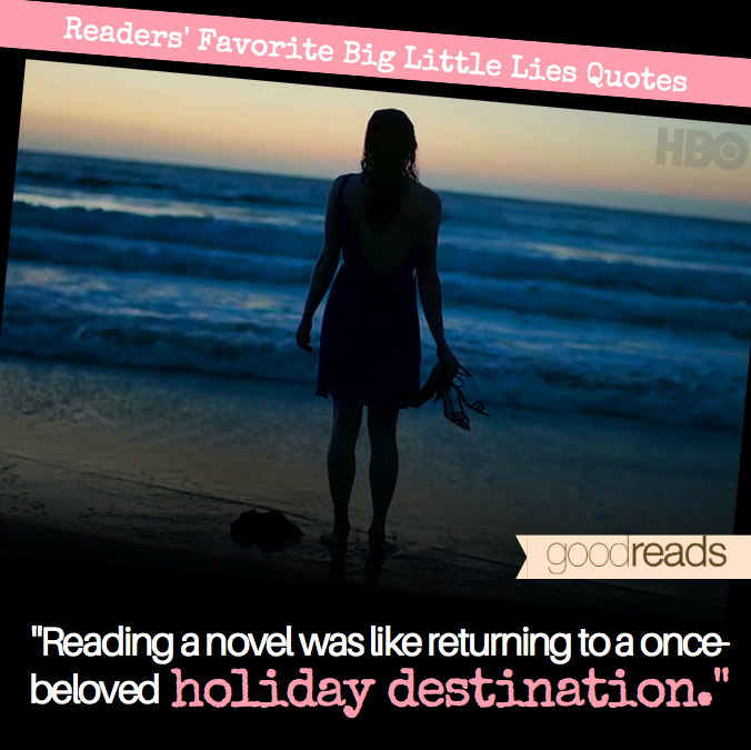 Tattoo Quotes Goodreads: Top Seven Big Little Lies Quotes On