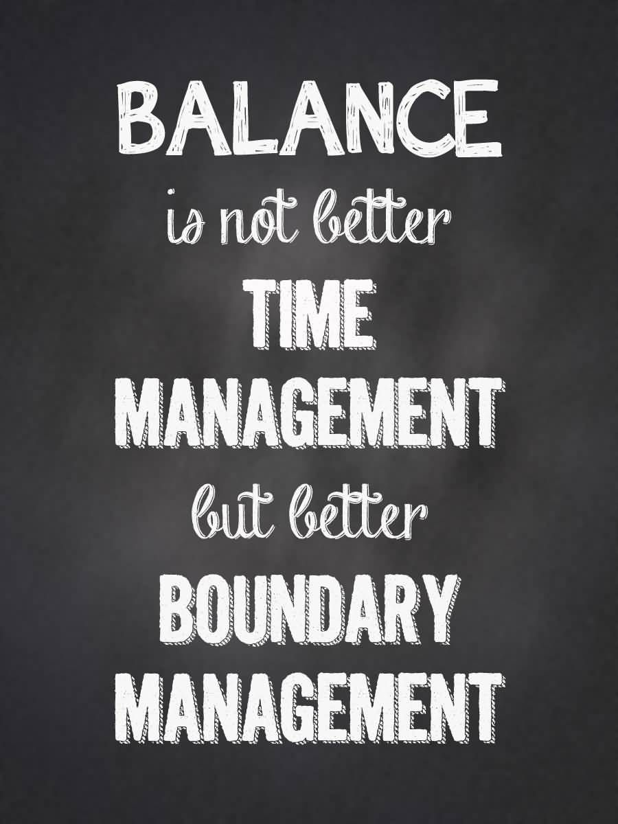 Balance Quotes Funny : balance, quotes, funny, Balance, Better, Management,, Boundary, Management, Quotes,, Quotes, Funny,