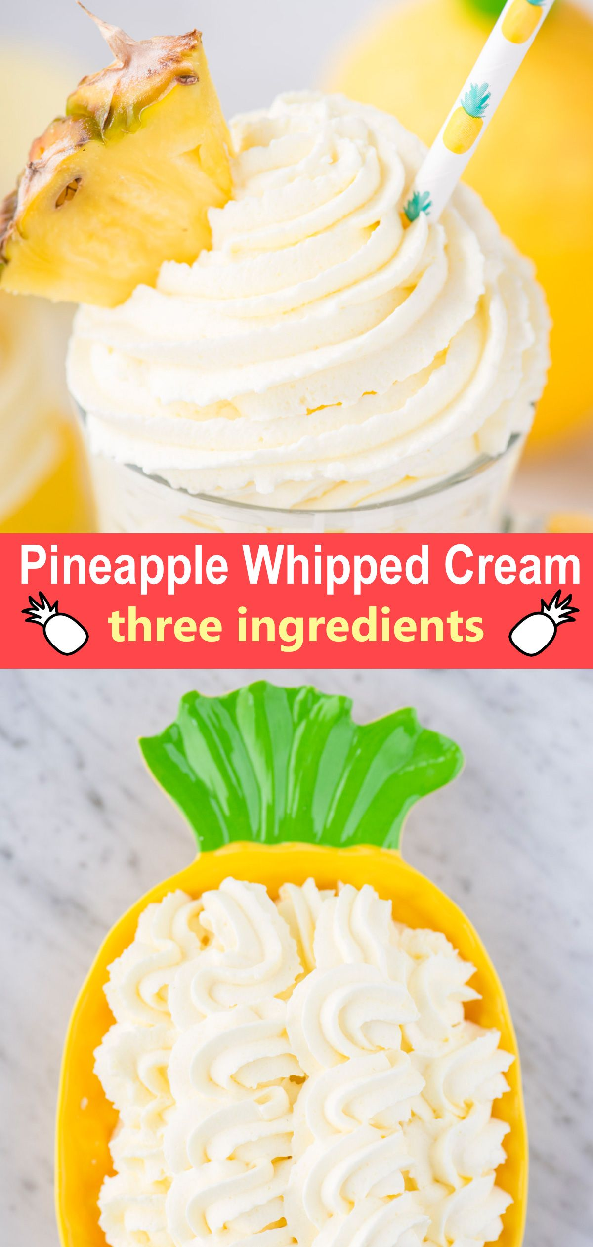 Pineapple Whipped Cream #creamfrosting
