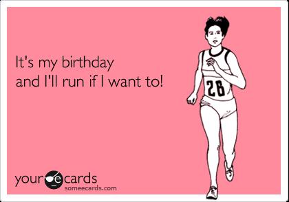A Very Runner Birthday Running Workout Humor Running Memes