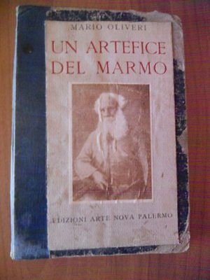 Mario Oliveri UN ARTEFICE DEL MARMO e CAMPANE DI MAGGIO ...