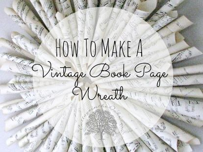 how to make a vintage book page wreath, bedroom ideas, crafts, living room ideas, repurposing upcycling, wreaths, Tutorial on how to make your own book page wreath