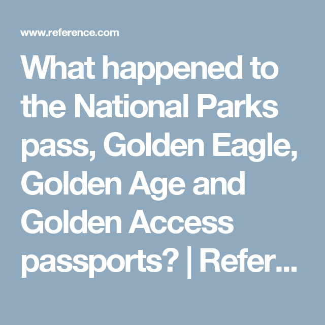 What Happened to the National Parks Pass, Golden Eagle