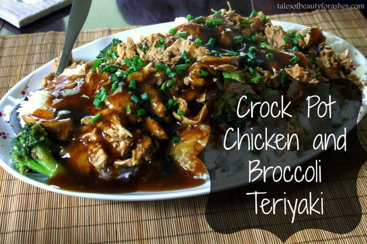 Crockpot Chicken and Broccoli Teriyaki - Tales of Beauty for Ashes