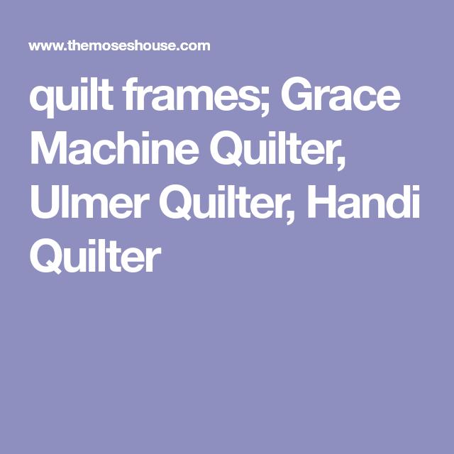 quilt frames; Grace Machine Quilter, Ulmer Quilter, Handi Quilter ... : ulmer quilt frame - Adamdwight.com