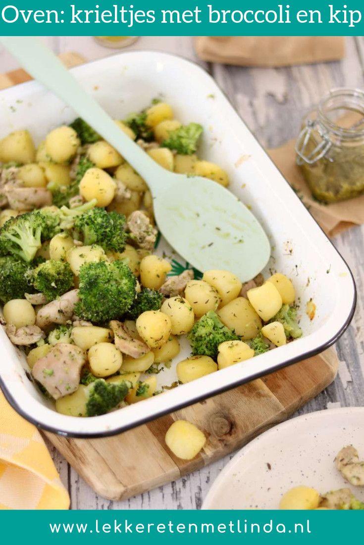 Krieltjes met broccoli en kip uit de oven - Lekker eten met Linda