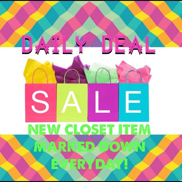 NEW ITEM MARKED DOWN EVERDAY! CHECK BACK DAILY! NEW ITEM MARKED DOWN EVERDAY! CHECK BACK DAILY! Different item marked down everyday. Check my closet for the daily item! Other