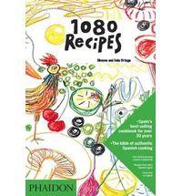 1080 Recipes (spanish food bible)