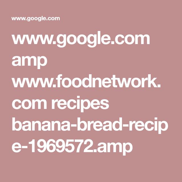 Google amp foodnetwork recipes banana bread recipe google amp foodnetwork recipes banana bread forumfinder Gallery