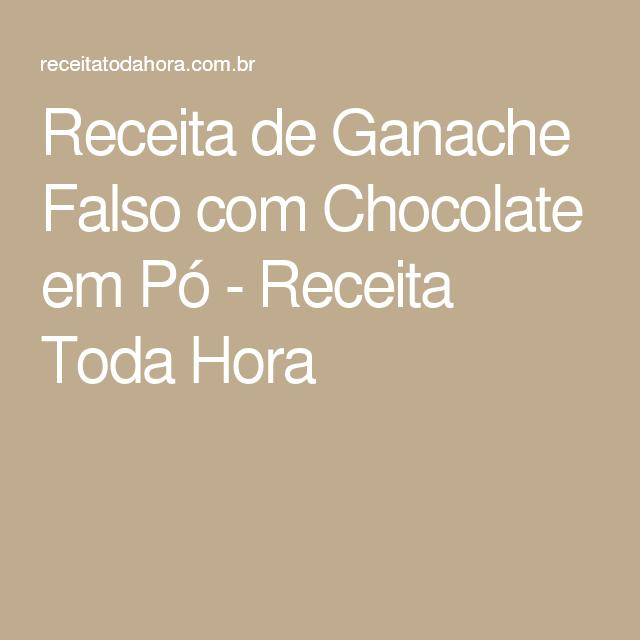 Receita de Ganache Falso com Chocolate em Pó - Receita Toda Hora