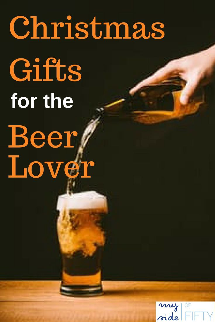 gifts for the beer lover gifts for him christmas gifts for the beer lover