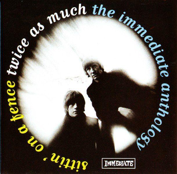 El doble que - Sentado en una cerca: La inmediata Anthology (1966-1968) [Remastered] (1999) Lossless