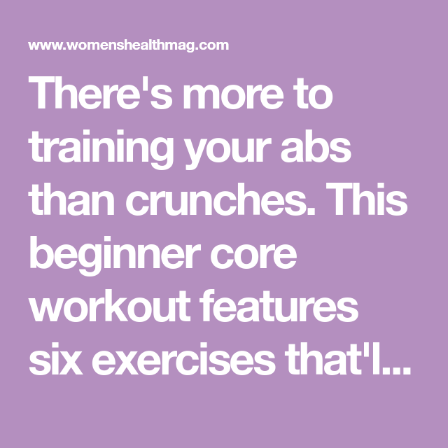 The Better-Than-Crunches Core Moves To Do For Sculpted Abs