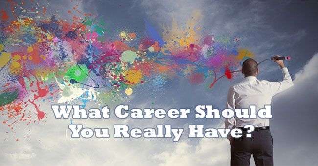 What Career Should You Really Have With Images Fun Quizzes To