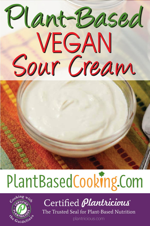 Plant Based Vegan Sour Cream Recipe In 2020 Vegan Sour Cream Baked Potato Toppings Food Processor Recipes