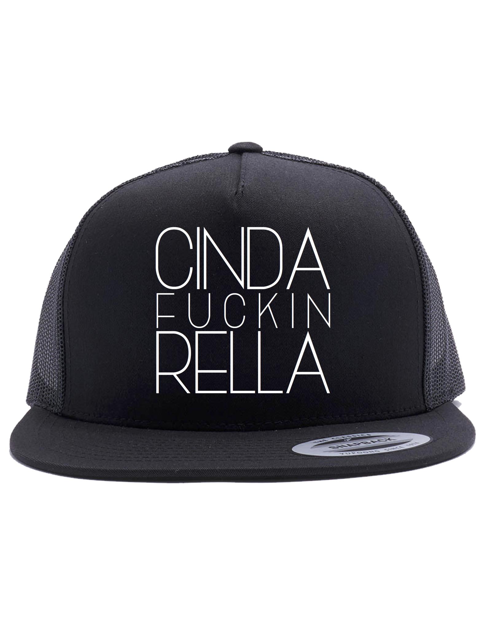 d7cd5c03814 CINDERFUCKINRELLA Trucker Hat (Snapback)