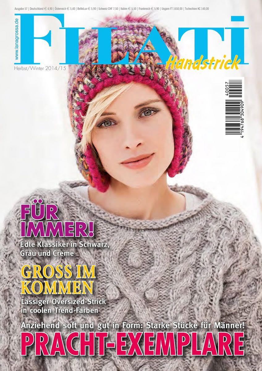 FILATI Handstrick No. 57 - German Edition   August 2014   121.00 UAH   полистать журнал: https://issuu.com/filati/docs/handstrick_57_farbteil_issuu/1?e=7016376/9083769