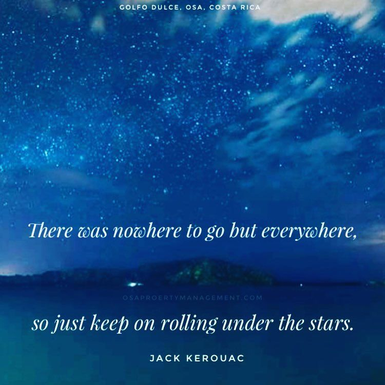 A Wonderful Quote About Travel From Kerouac With Golfito
