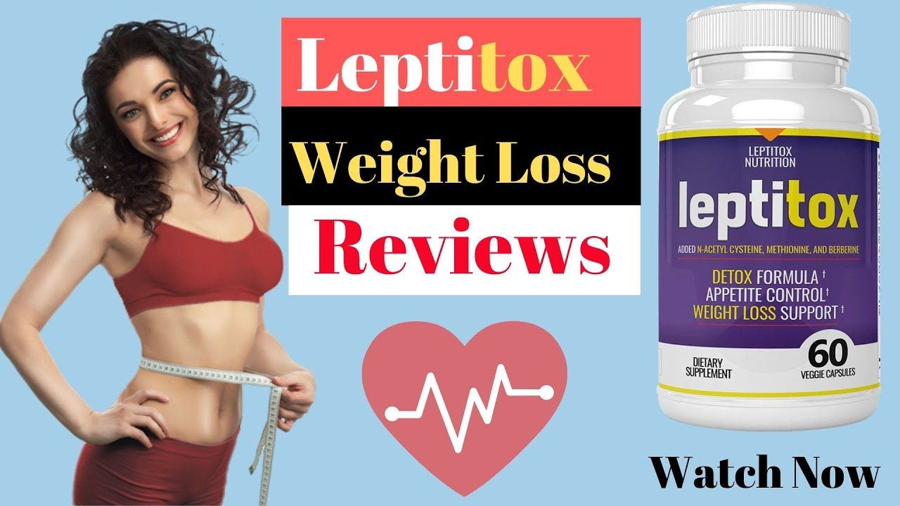 Fake And Real Weight Loss Leptitox