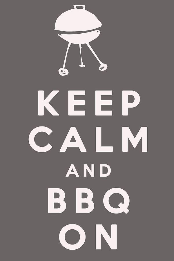 Citaten Zomer Realty : Keep calm and bbq on bbq sayings & designs keep calm keep calm