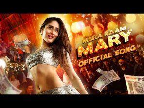 Mera Naam Mary Full Video Song Brothers Kareena Kapoor Chinmayi Sripada Lyrics Huntsongs Com Mary S Song Latest Song Lyrics Songs