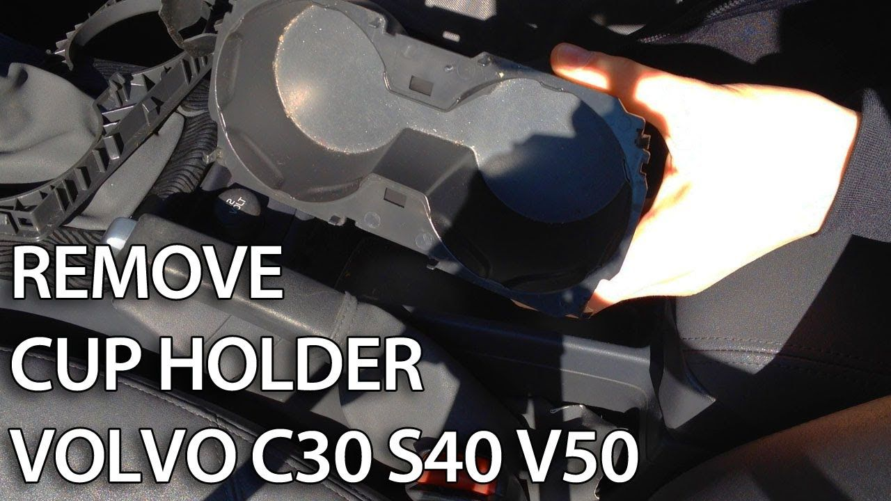 How To Remove Cup Holder In Volvo C30 S40 V50 Or C70 2010 Xc60 Fuse Box
