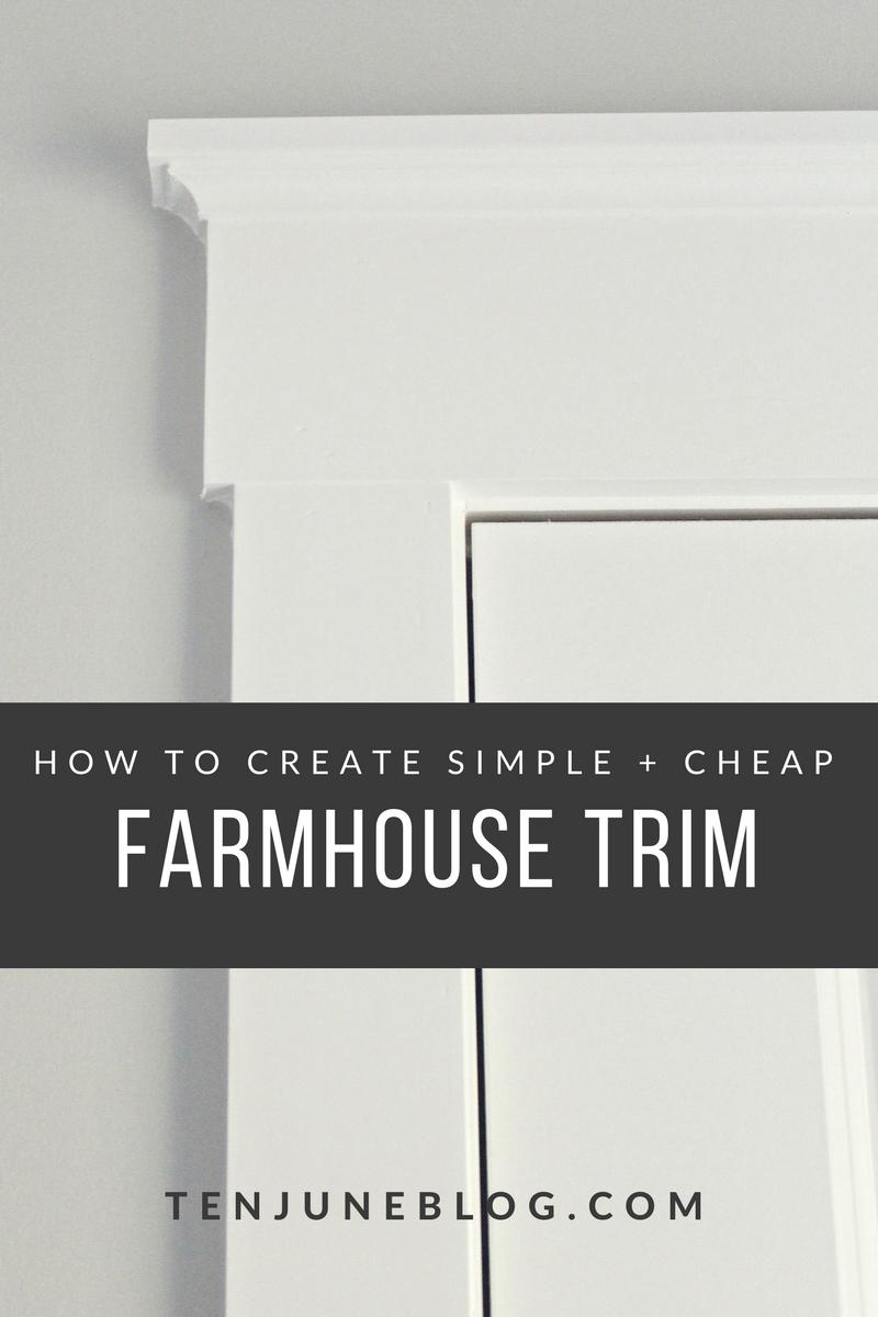 Simple interior window trim - Ten June How To Create Simple Cheap Farmhouse Trim
