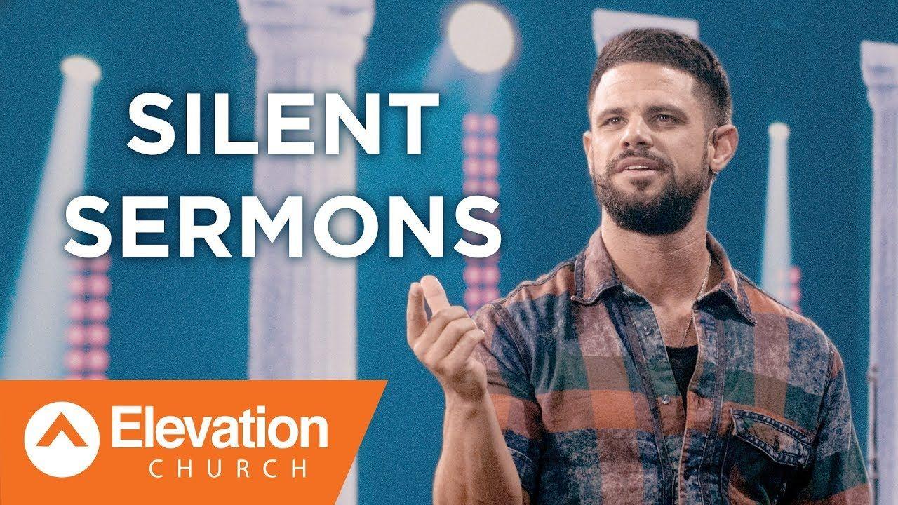 Silent Sermons | Pastor Steven Furtick - YouTube | V I D E O S ...