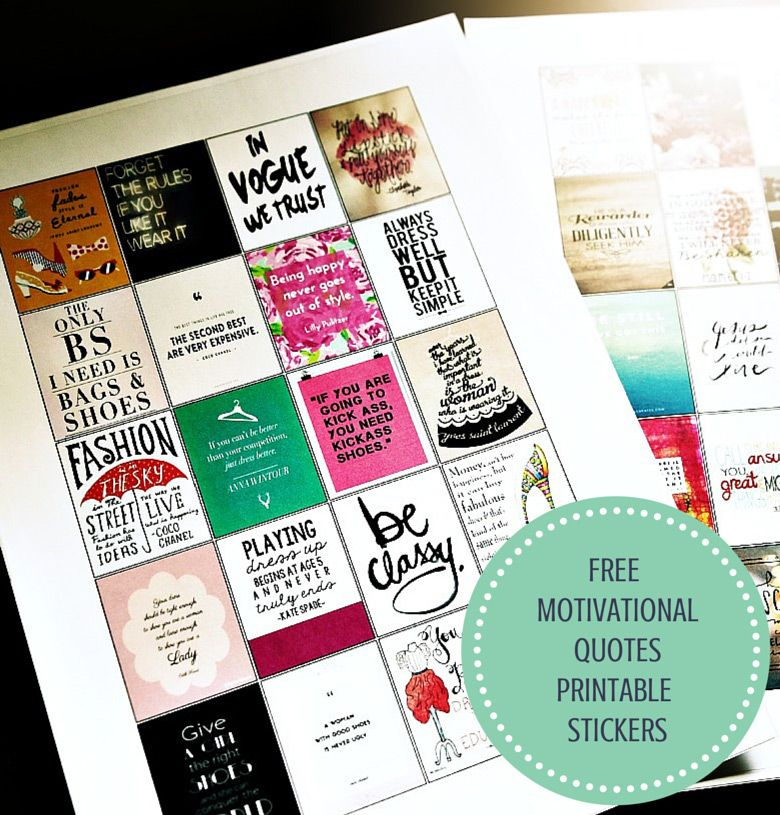 Amazing Life Quotes For Inspiration Free Printable Cards: Motivational Quotes Printable Stickers: A Freebie For You
