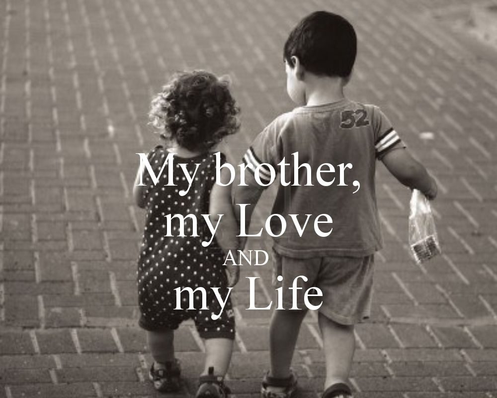 Miss U My Brother Quotes I Love My Brother Love My Brother Quotes