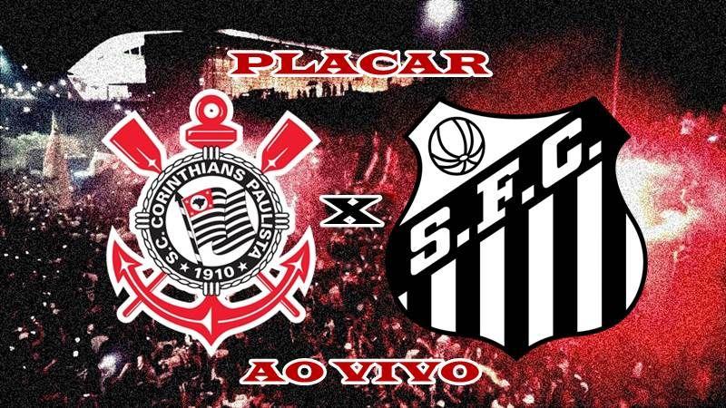 Acompanhe O Placar Do Jogo Do Corinthians X Santos Ao Vivo As Equipes Estao Ao Vivo Jogando No Arena Corinthians Jogo Do Corinthians Santos Ao Vivo Paulistao