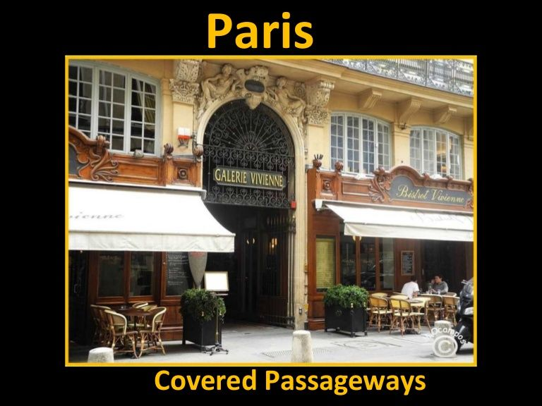 paris-covered-passages-and-galleries by Nikkitta M via Slideshare