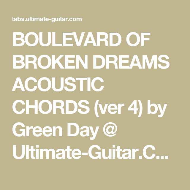 BOULEVARD OF BROKEN DREAMS ACOUSTIC CHORDS (ver 4) by Green Day ...
