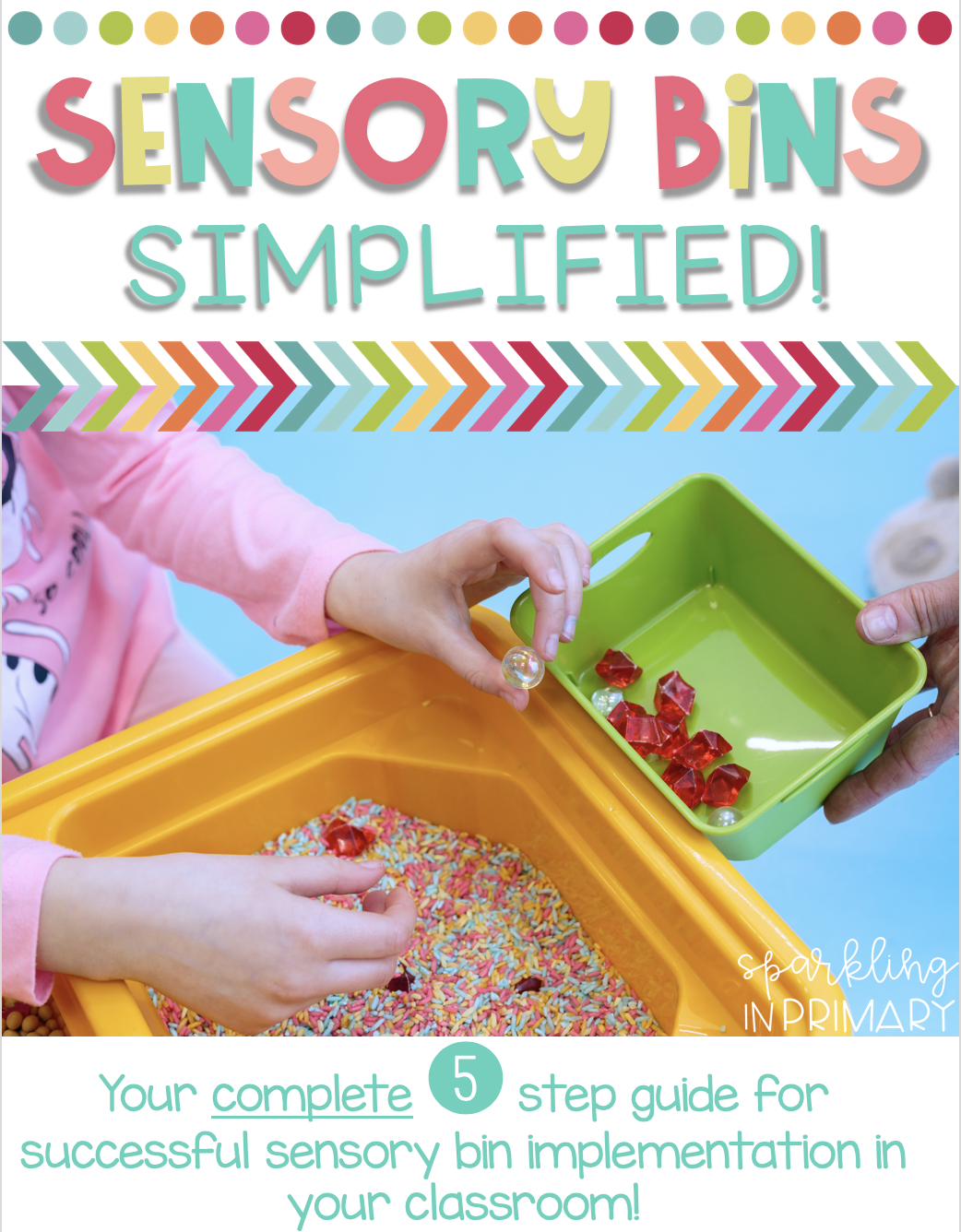 The 5 Step Guide To Successful Sensory Bin Implementation