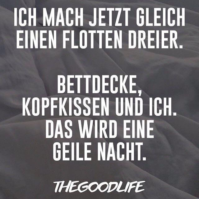 Geile Nacht The Good Life Berlin Spruche Lustige Gute Nacht