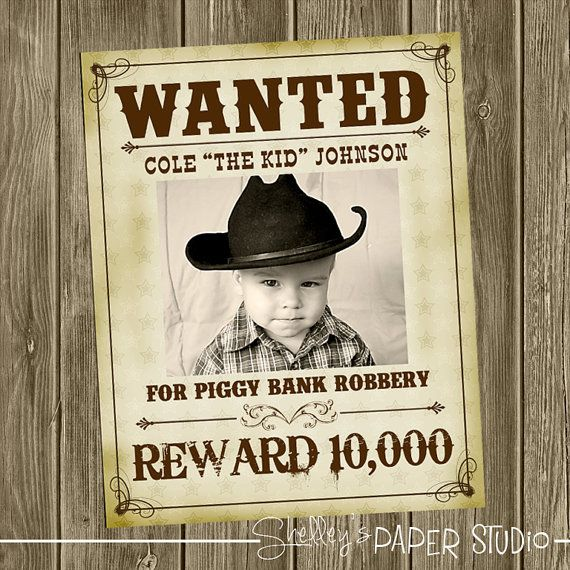 ccdac0c11afe706109ab161237877bca wanted cowboy poster cowboy baby shower and cowboy birthday,Wanted Poster Birthday Invitations