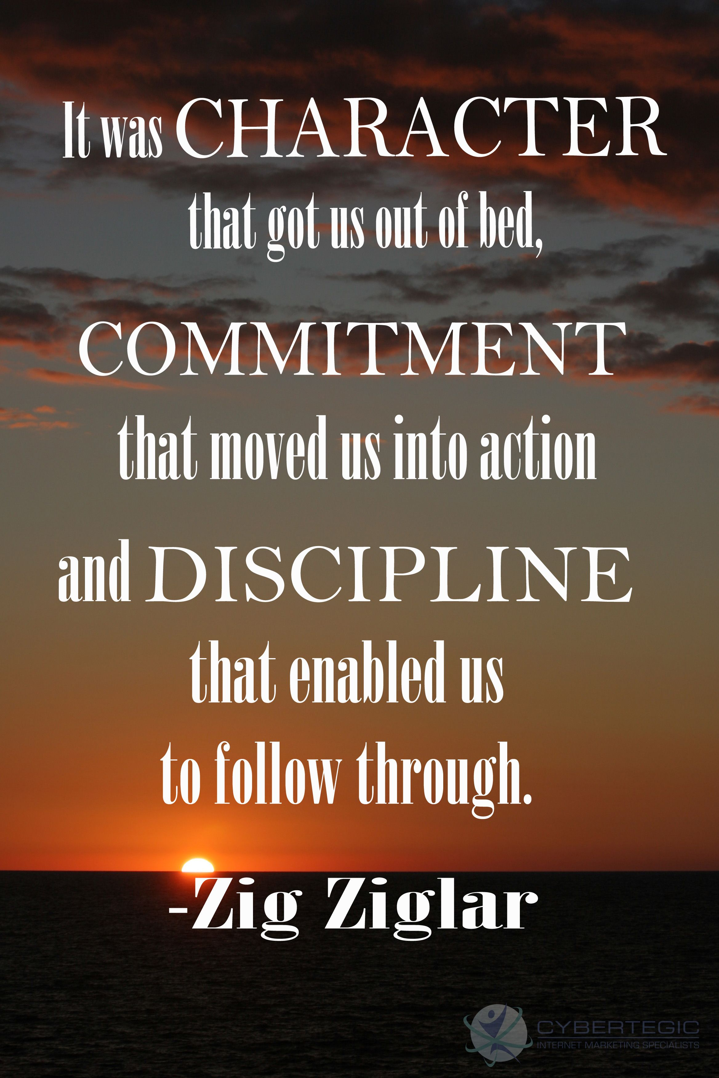 Quotes About Character Zigziglar Discipline Character Quote Commitment Success
