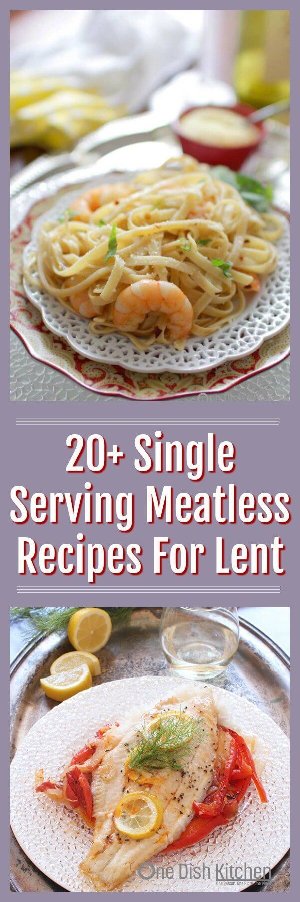Cooking for one and looking for meatless meals? Look no further, here are OVER 20 SINGLE SERVING MEATLESS RECIPES that are perfect for Lent or anytime. You'll find pasta recipes, vegetarian soups, main dish salads and wonderful seafood dishes. All in single serving sizes. | ONE DISH KITCHEN | #Lent #vegetarian #seafood #pasta #single #cookingforone