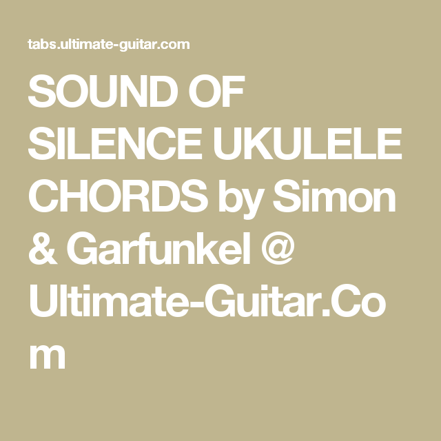 Sound Of Silence Ukulele Chords By Simon Garfunkel Ultimate