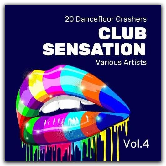 Club Sensation (20 Dancefloor Crashers) Vol. 4 (2016)