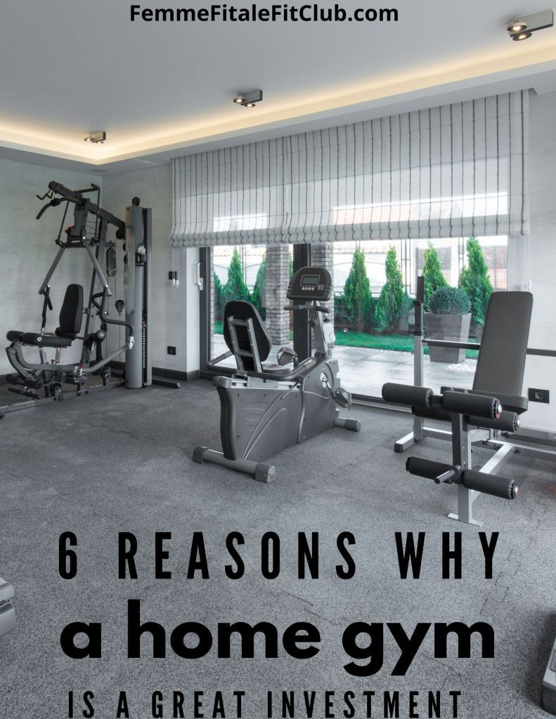 Home Gym - 6 Reasons Why It's A Great Investment