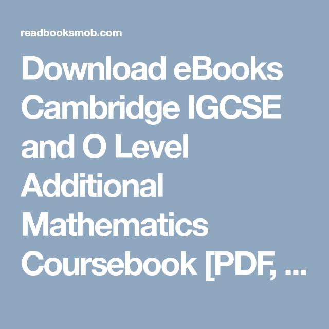 Download Ebooks Cambridge Igcse And O Level Additional Mathematics Coursebook Pdf Kindle By Sue Pemberton Online F Cambridge Igcse Igcse Maths Mathematics