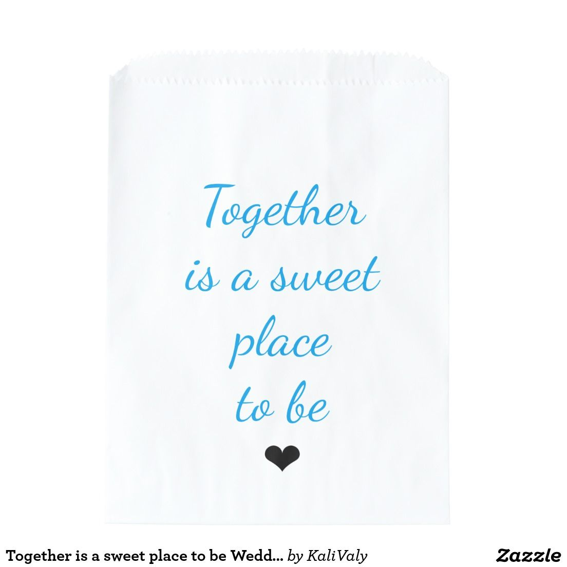 Together is a sweet place to be Wedding Favor Bags | Favor Boxes and ...